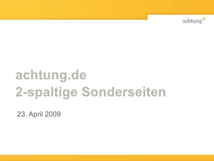 achtung.de 2-spaltige Sonderseiten 23. April 2009