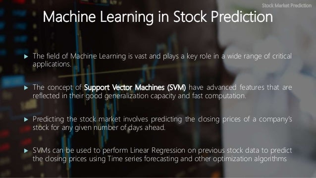 Stock Market Prediction using Machine Learning
