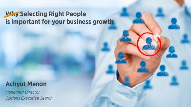 Selecting the Right People: Importance for SMEs Slide 2