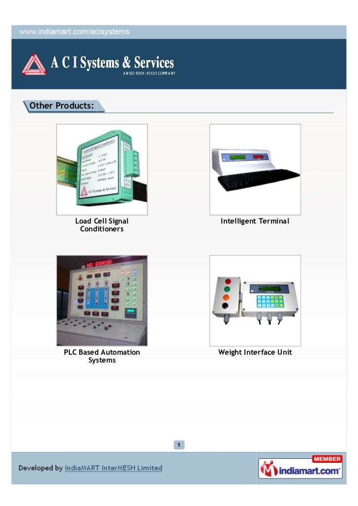 Other Products:          Load Cell Signal        Intelligent Terminal           Conditioners       PLC Based Automation   ...