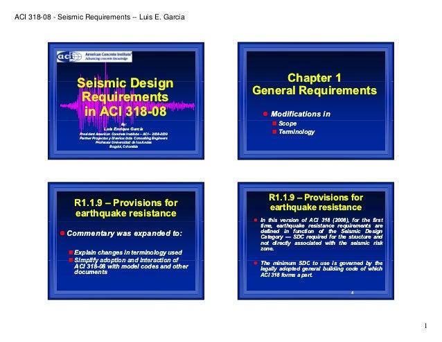 ACI 318-08 - Seismic Requirements -- Luis E. Garcia                  Seismic Design                                       ...