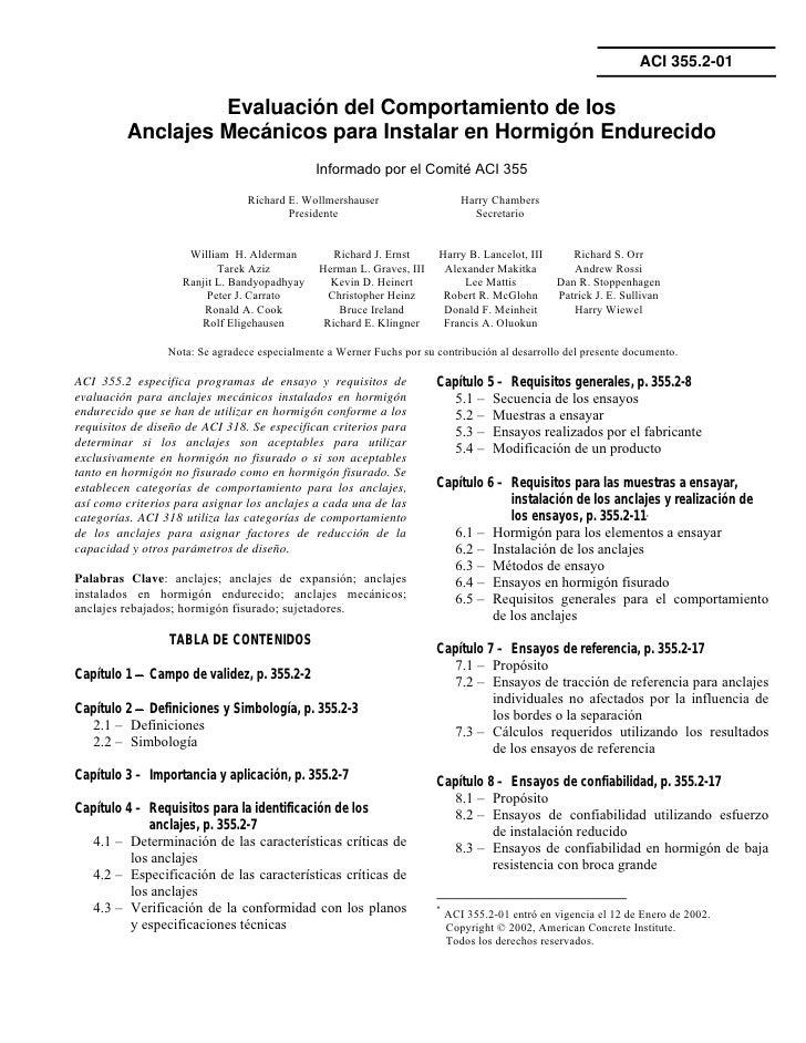 ACI 355.2-01                  Evaluación del Comportamiento de los         Anclajes Mecánicos para Instalar en Hormigón En...