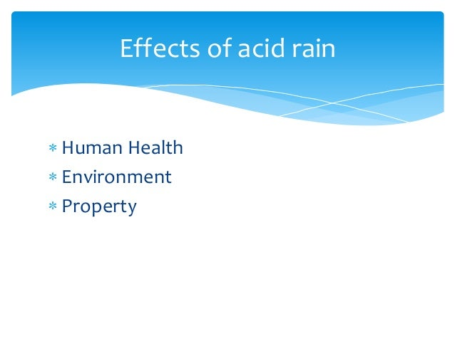 A discussion about the formation and effects of acid rain
