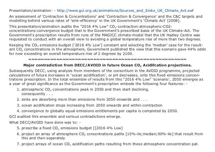 Presentation/animation: - http://www.gci.org.uk/animations/Sources_and_Sinks_UK_Climate_Act.swfAn assessment of Contractio...