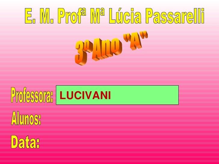 LUCIVANI