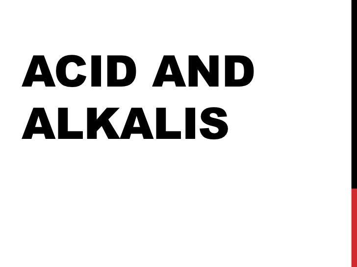 ACID ANDALKALIS