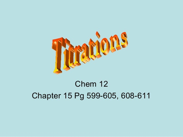 Chem 12 Chapter 15 Pg 599-605, 608-611