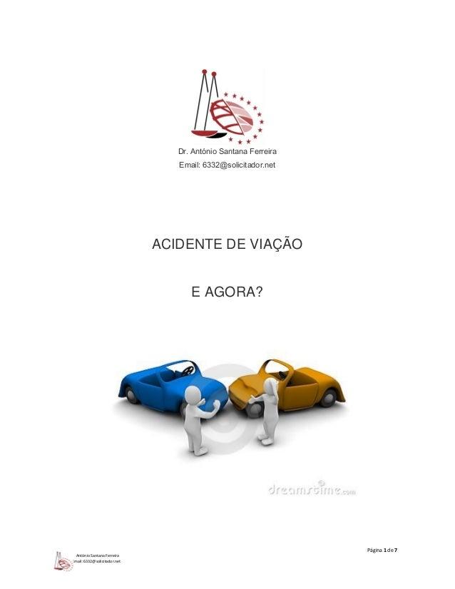 Página 1 de 7  António Santana Ferreira  Email: 6332@solicitador.net  Dr. António Santana Ferreira  Email: 6332@solicitado...