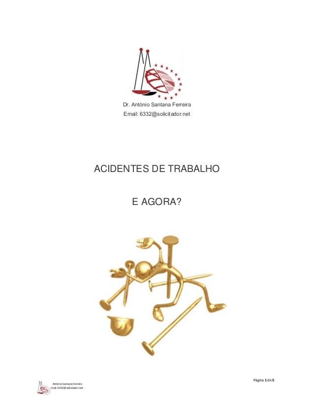 Página 1 de 5  António Santana Ferreira  Email: 6332@solicitador.net  Dr. António Santana Ferreira  Email: 6332@solicitado...