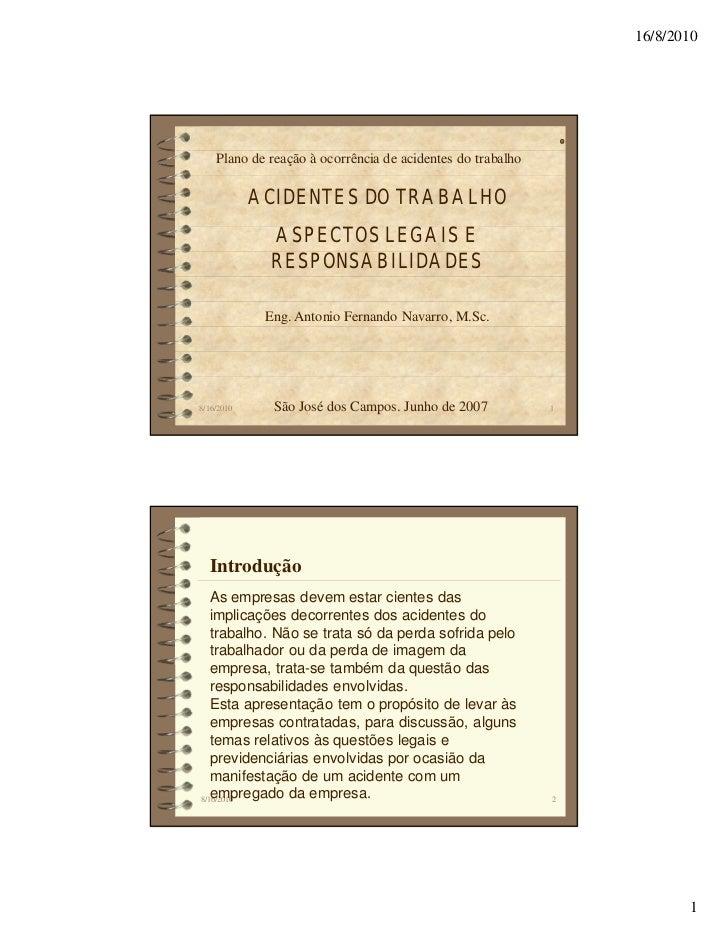 16/8/2010    Plano de reação à ocorrência de acidentes do trabalho            ACIDENTES DO TRABALHO              ASPECTOS ...