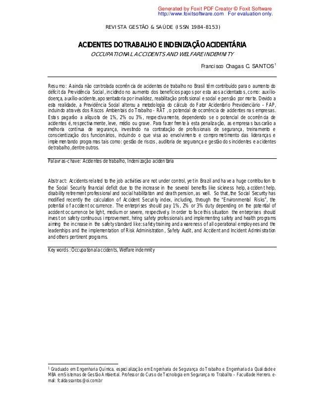 REVISTA GESTÃO & SA ÚDE (ISSN 1984-8153) ACIDENTES DO TRABALHO E INDENIZAÇÃO ACIDENTÁRIA OCCUPATIONAL ACCIDENTS AND WELFAR...