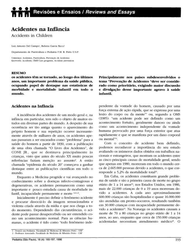 Acidentes na Infância Accidents in Children Luiz Antonio Del Ciampo1 , Rubens Garcia Ricco2 Departamento de Puericultura e...
