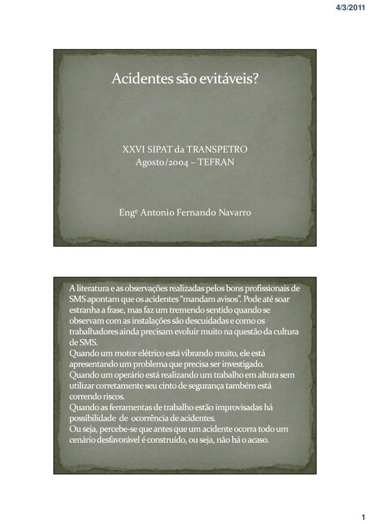 4/3/2011XXVI SIPAT da TRANSPETRO  Agosto/2004 – TEFRANEngº Antonio Fernando Navarro                                      1