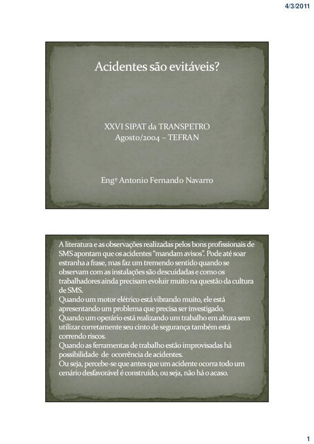 4/3/2011  XXVI SIPAT da TRANSPETRO Agosto/2004 – TEFRAN  Engº Antonio Fernando Navarro  1
