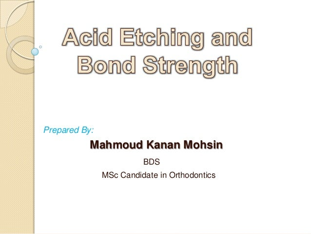 Prepared By:           Mahmoud Kanan Mohsin                         BDS               MSc Candidate in Orthodontics