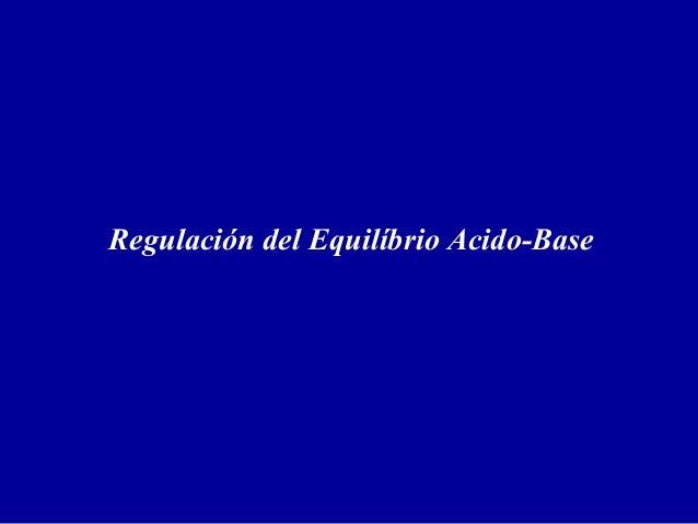 Regulación del Equilíbrio Acido-Base