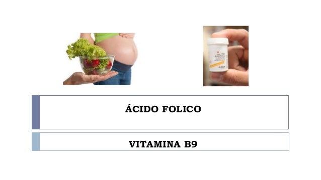 ÁCIDO FOLICO VITAMINA B9