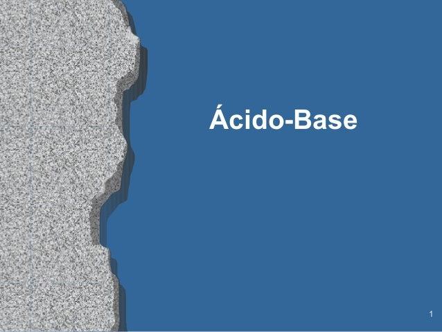 Ácido-Base             1