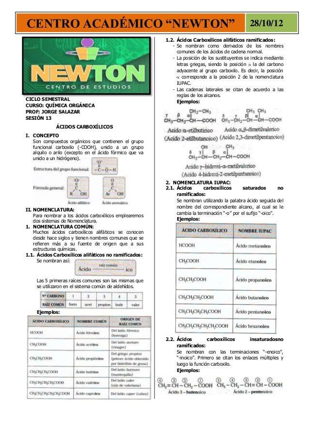 """CENTRO ACADÉMICO """"NEWTON"""" 28/10/12 CICLO SEMESTRAL CURSO: QUÍMICA ORGÁNICA PROF: JORGE SALAZAR SESIÓN 13 ÁCIDOS CARBOXÍLIC..."""