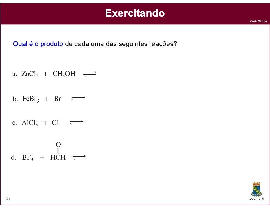 Exercitando                                                           Prof. Nunes     Qual é o produto de cada uma das seg...
