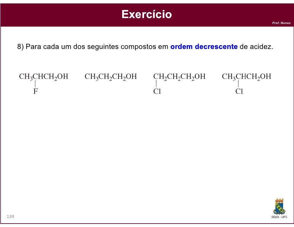 Exercício                                                                            Prof. Nunes      8) Para cada um dos ...