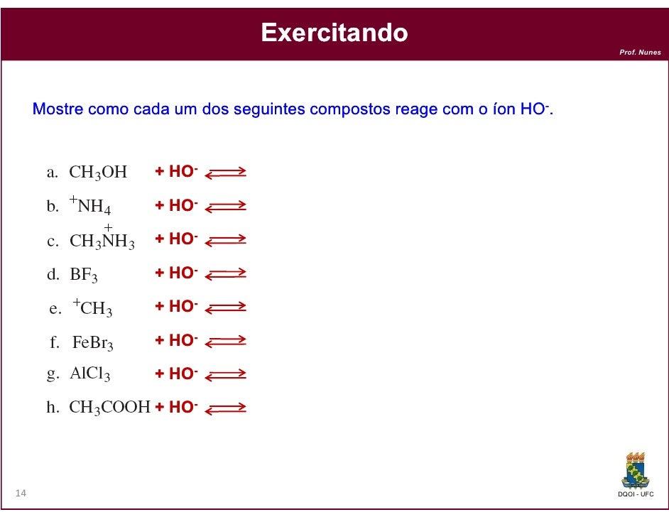 Exercitando                                                                        Prof. Nunes     Mostre como cada um dos...