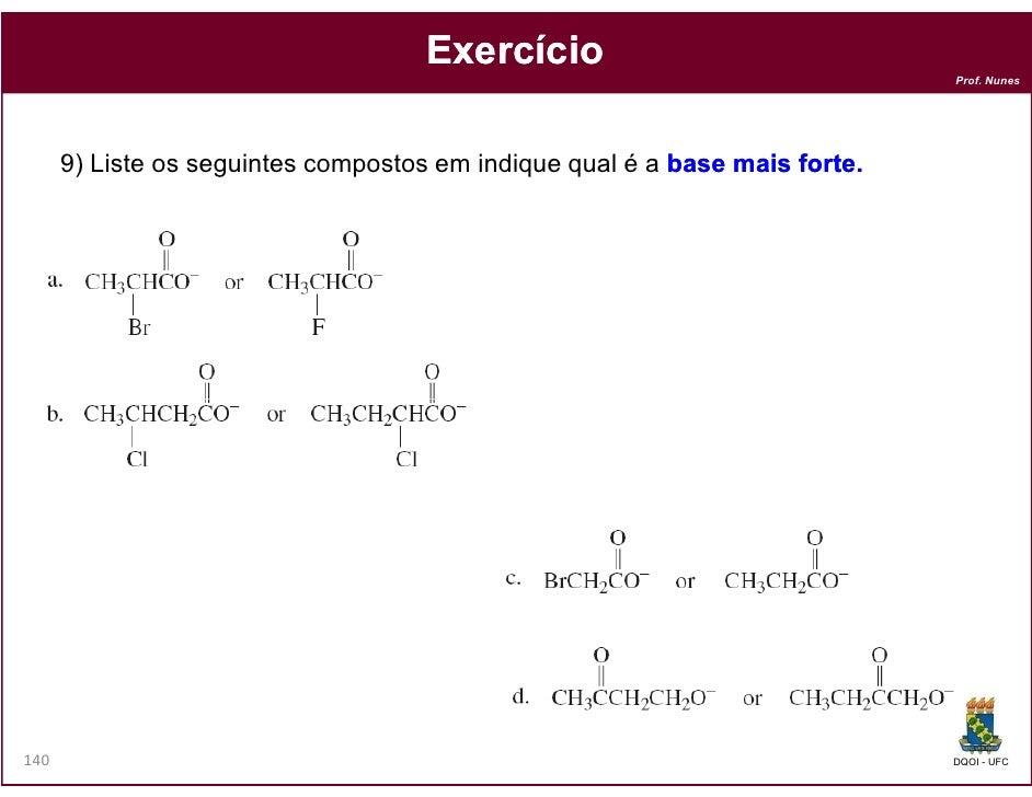 Exercício                                                                             Prof. Nunes      9) Liste os seguint...