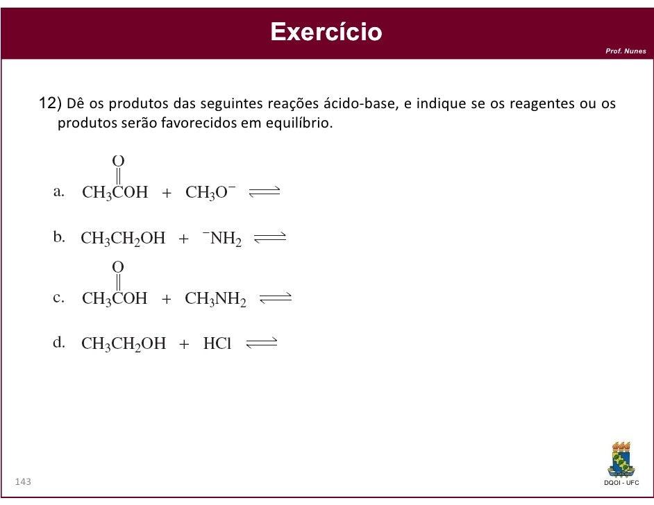 Exercício                                                                                        Prof. Nunes      12) Dê o...