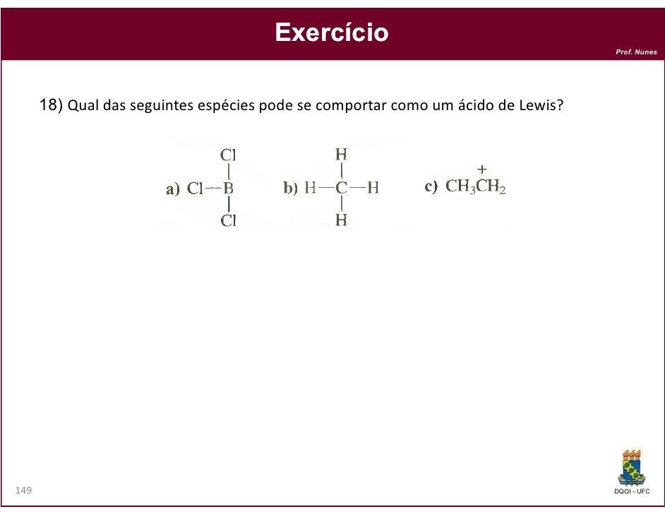 Exercício                                                                                  Prof. Nunes      18) Qual das s...