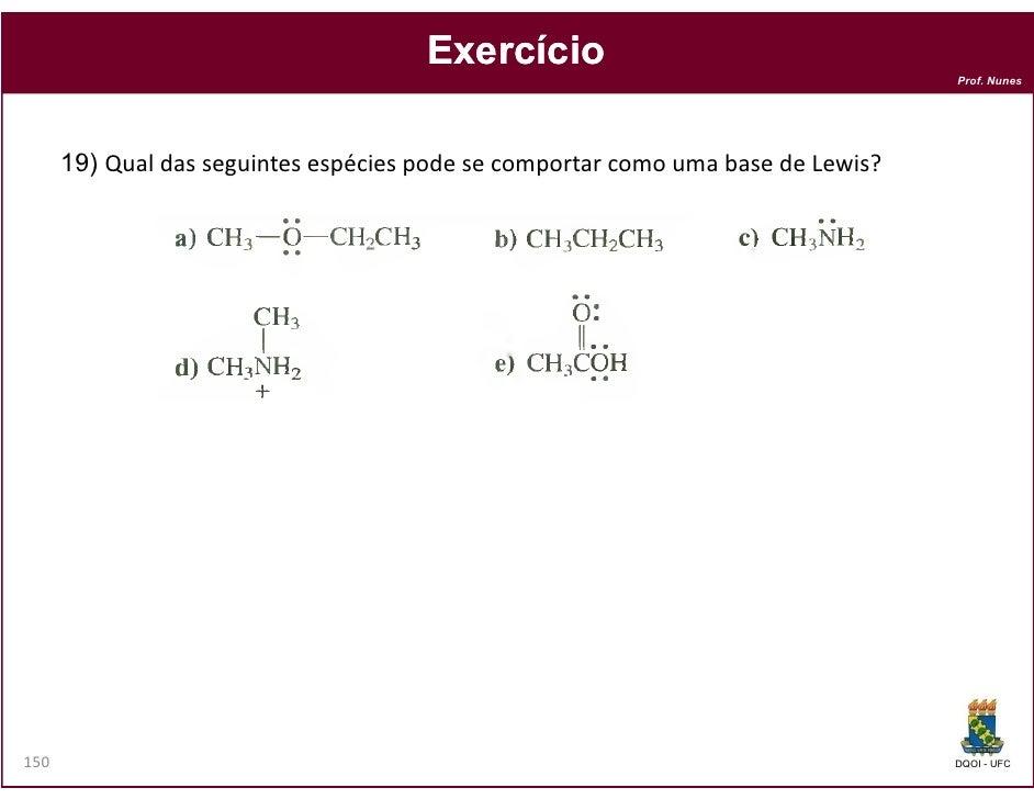 Exercício                                                                                  Prof. Nunes      19) Qual das s...