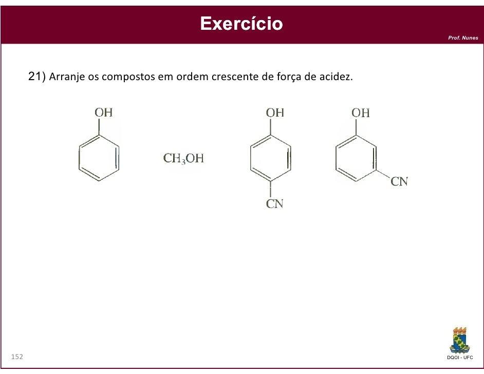 Exercício                                                                        Prof. Nunes      21) Arranje os compostos...