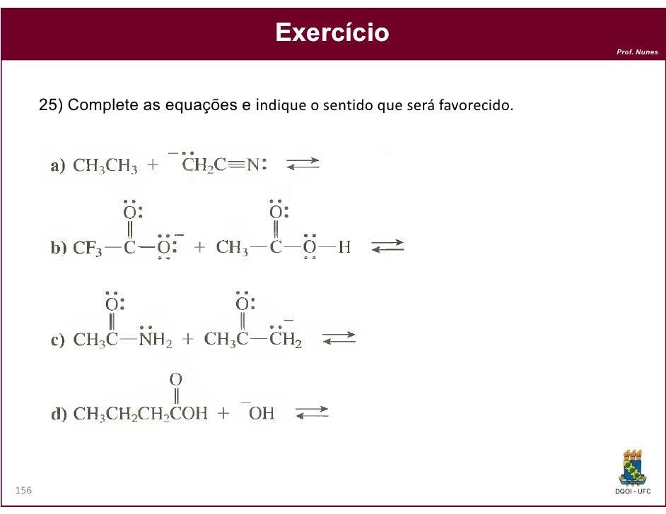Exercício                                                                          Prof. Nunes      25) Complete as equaçõ...