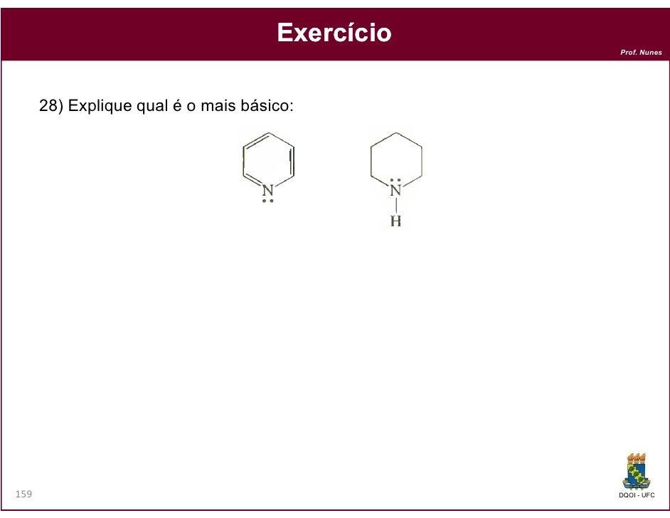 Exercício                                                 Prof. Nunes      28) Explique qual é o mais básico:159          ...