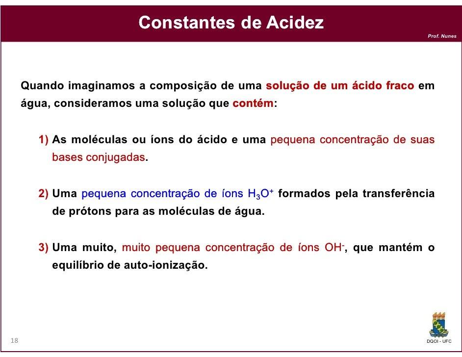 Constantes de Acidez                                                                         Prof. Nunes     Quando imagin...