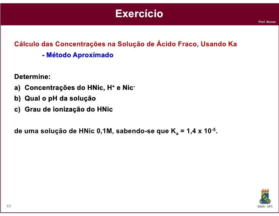 Exercício                                                                      Prof. Nunes     Cálculo das Concentrações n...