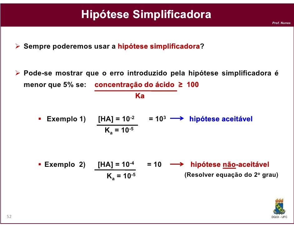 Hipótese Simplificadora                                                                               Prof. Nunes     Semp...
