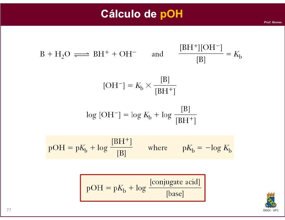 Cálculo de pOH                      Prof. Nunes77                    DQOI - UFC