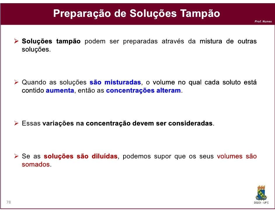 Preparação de Soluções Tampão                                                                       Prof. Nunes     Soluçõ...