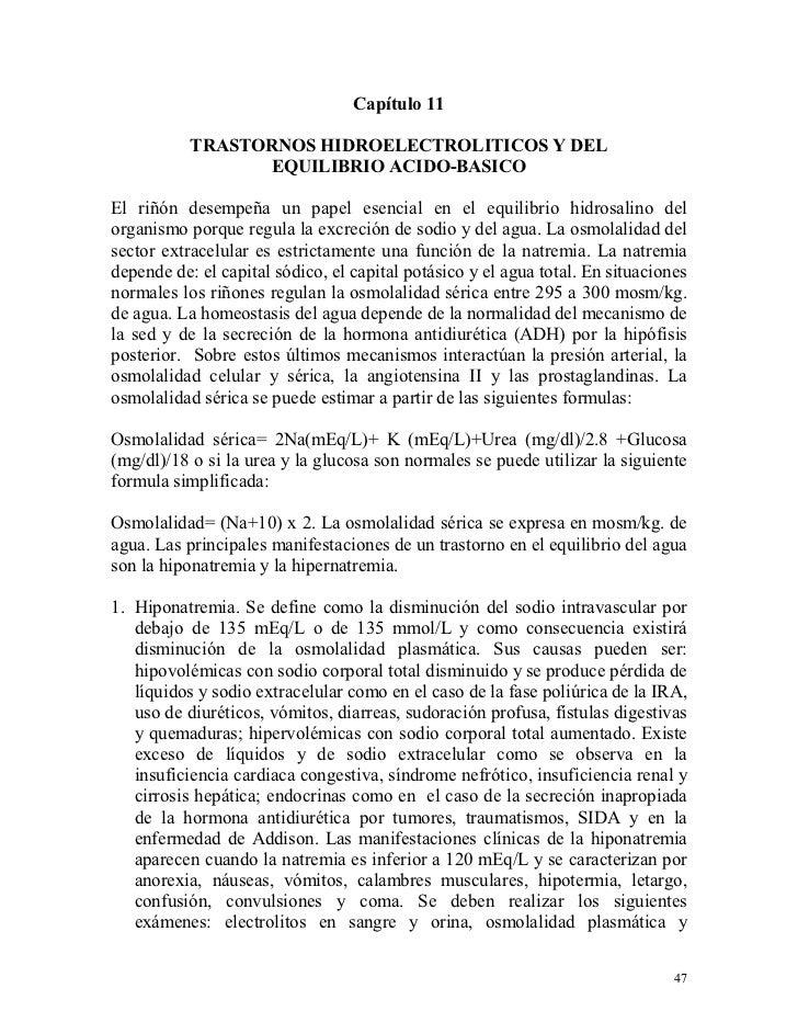 Capítulo 11           TRASTORNOS HIDROELECTROLITICOS Y DEL                 EQUILIBRIO ACIDO-BASICOEl riñón desempeña un pa...