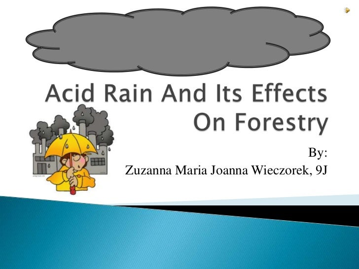 The causes and disastrous effects of acid rain