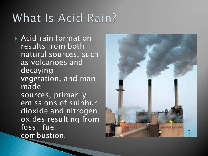 a discussion about the formation and effects of acid rain Ulva prolifera was the formation and effects of acid rain in atmospheric chemistry injury.