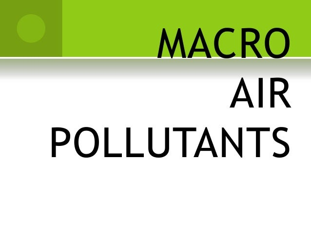 MACRO AIR POLLUTANTS