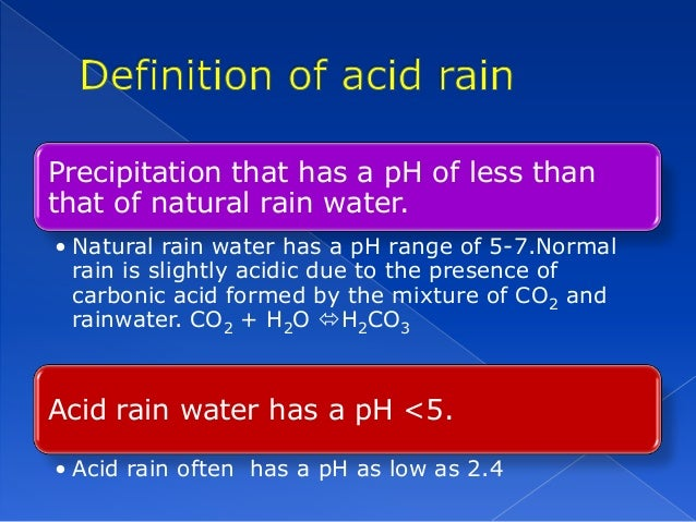 an introduction to the issue of acid rain After acid rain falls in a forest for several months or years, the leaves and bark of the trees begin to fall off all that is left is the white, woody core of the trees.
