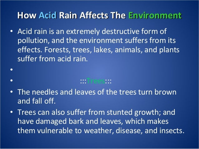 An analysis of the causes and dangers of acid rains