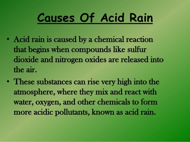 the causes and disastrous effects of acid rain Effects of acid rain: acid rain influences soil chemistry, plant activities, and the   the degree of acidic concentration, the higher the outcomes can be disastrous   in the air that form acid rain can negatively impact human health by causing.