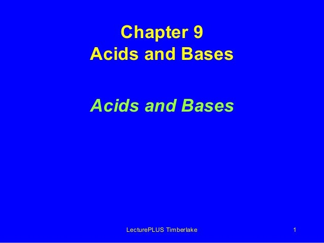 LecturePLUS Timberlake 1 Chapter 9 Acids and Bases Acids and Bases