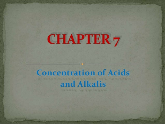 Concentration of Acids and Alkalis