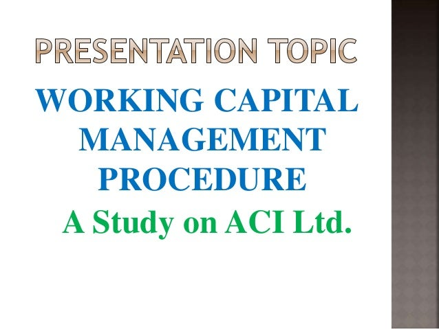 a study on working capital in Dell's working capital as competitive advantage: build-to-order model: dell was first in the industry to deliver customized products within a few days this entry was posted in case study and tagged case study, finance.