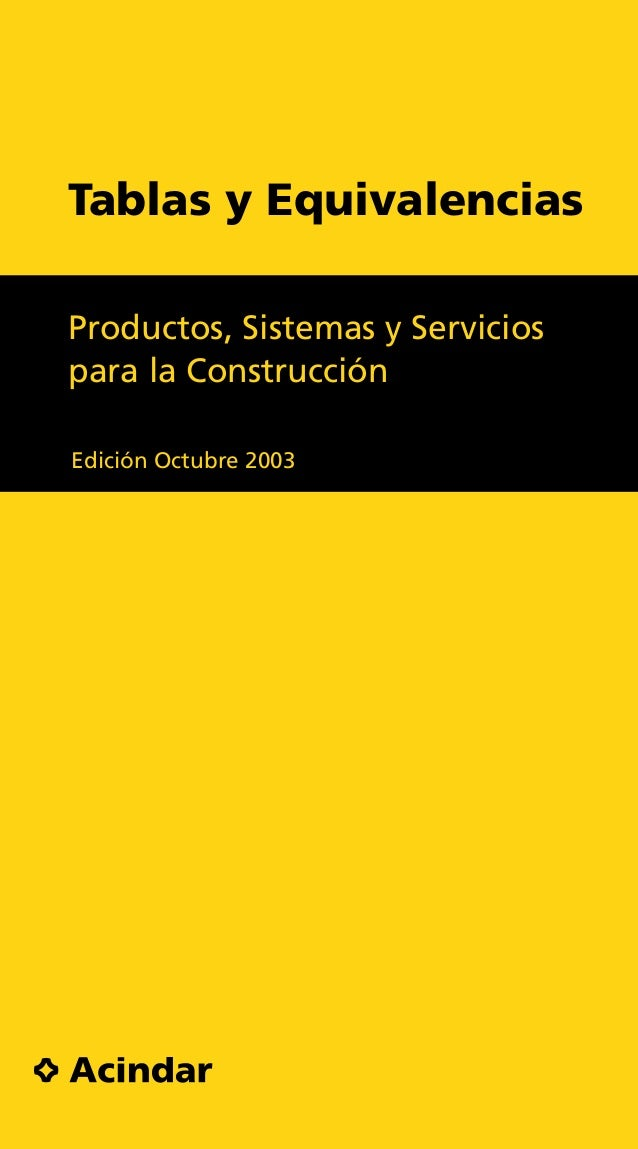 Tablas y Equivalencias Productos, Sistemas y Servicios para la Construcción Edición Octubre 2003