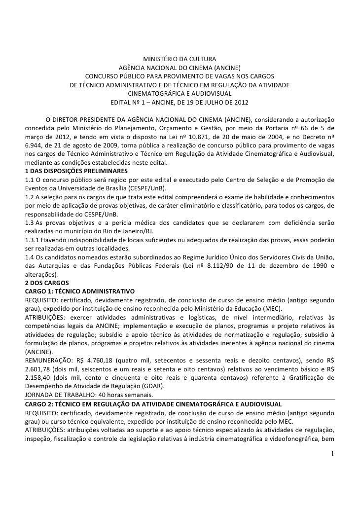 MINISTÉRIO DA CULTURA                             AGÊNCIA NACIONAL DO CINEMA (ANCINE)                    CONCURSO PÚBLICO ...